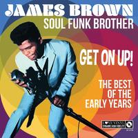 Soul Funk Brother - Get On Up! - The Best Of the Early Years by James Brown