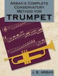 Arban's Complete Conservatory Method for Trumpet (Dover Books on Music) by Jb Arban image