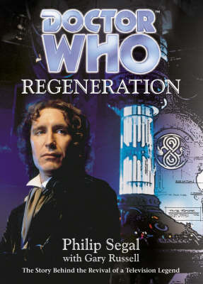 Doctor Who: Regeneration by Philip Segal image