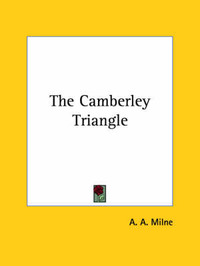 The Camberley Triangle by A.A. Milne