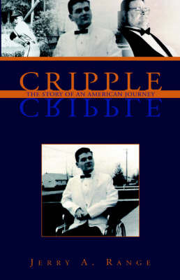 Cripple by Jerry A. Range