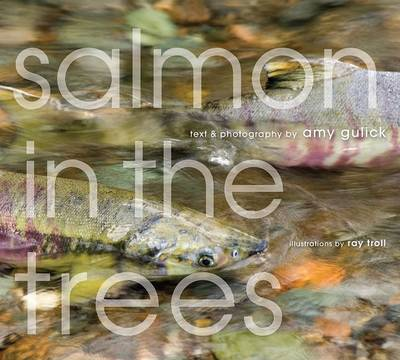 Salmon in the Trees: Life in Alaska's Tongass Rain Forest image