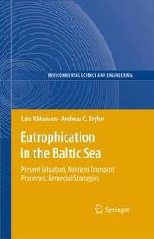Eutrophication in the Baltic Sea by Lars Hakanson