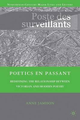 Poetics en passant by Anne Jamison