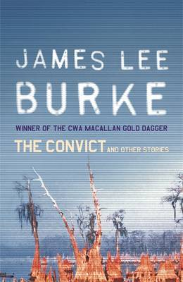 The Convict And Other Stories by James Lee Burke image