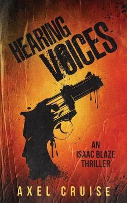 Hearing Voices by Axel Cruise