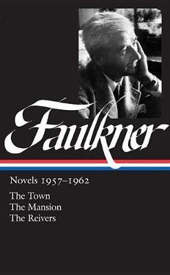 Novels 1957-1962 by William Faulkner
