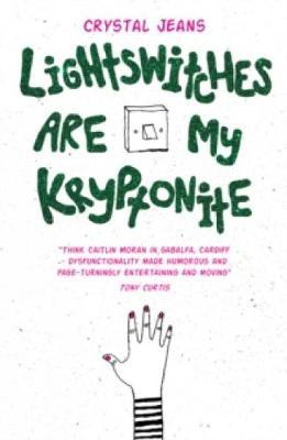 Lightswitches Are My Kryptonite by Crystal Jeans image