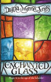 Enchanted Glass by Diana Wynne Jones image