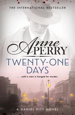 Twenty-One Days (Daniel Pitt Mystery 1) by Anne Perry image