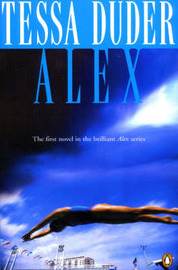 Alex : Alex Quartet #1 by Tessa Duder image