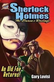 Sherlock Holmes - The Baron's Revenge by Gary Lovisi