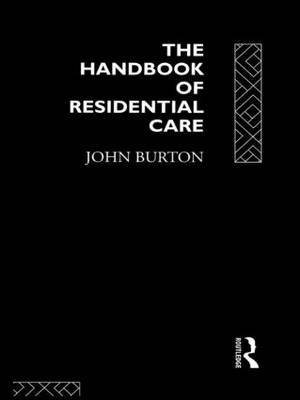 The Handbook of Residential Care by John Burton image