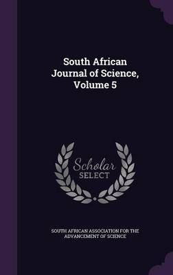 South African Journal of Science, Volume 5 image