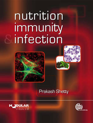 Nutrition, Immunity and Infection by Prakash S. Shetty image