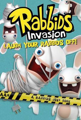 Laugh Your Rabbids Off!: A Rabbids Joke Book by Rebecca McCarthy image