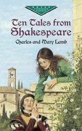 Ten Tales from Shakespeare by Charles Lamb