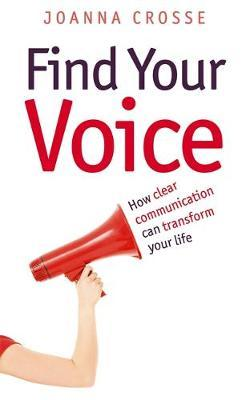 Find Your Voice by Joanna Crosse