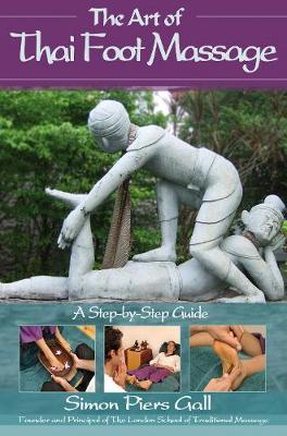 The Art of Thai Foot Massage by Simon Piers Gall image