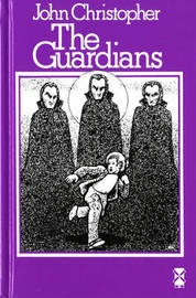 The Guardians by John Christopher