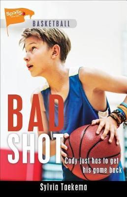 Bad Shot by Sylvia Taekema