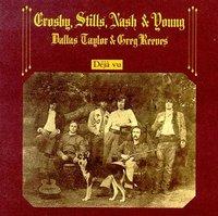 Deja Vu  (Remastered) by Crosby Stills & Nash