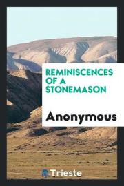 Reminiscences of a Stonemason by * Anonymous image