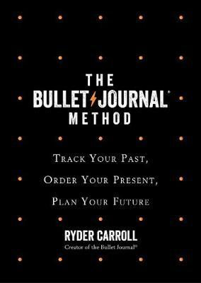 The Bullet Journal Method by Ryder Carroll image