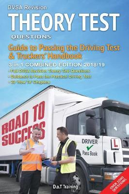 DVSA revision theory test questions, guide to passing the driving test and truckers' handbook by Malcolm Green