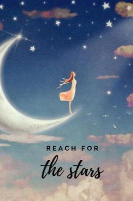 Reach for the Stars by Anna Keo