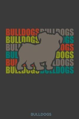 Bulldogs by Kaiasworld Journal Dog Dogs Notebook