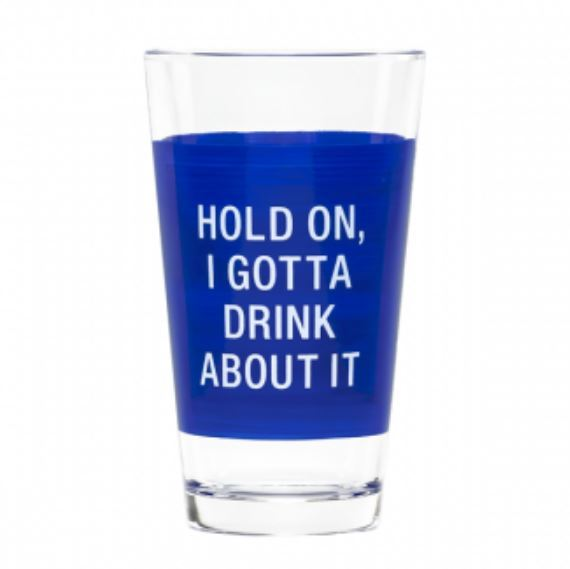 Say What?: Pint Glass - Hold On (Dark Blue)