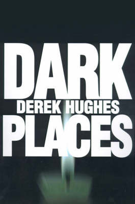 Dark Places by Derek Hughes image