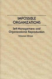 Impossible Organizations by Yohanan Stryjan