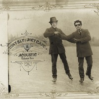 Acoustic Volume 2 by Tony Sly & Joey Cape