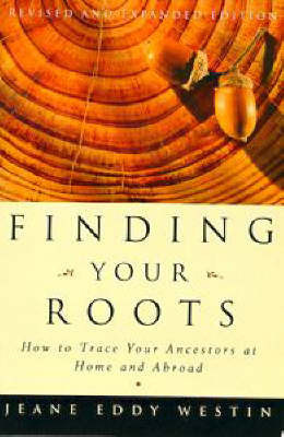 Finding Your Roots by Jeane Westin
