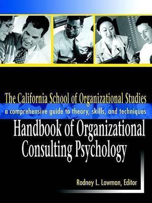 The California School of Organizational Studies