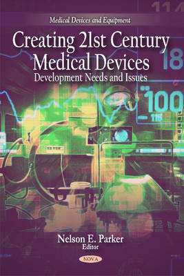 Creating 21st Century Medical Devices