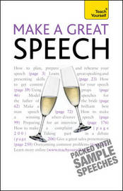 Make a Great Speech: Teach Yourself by Jackie Arnold