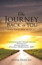 The Journey Back to You by Sylvia Duncan