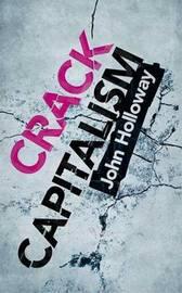 Crack Capitalism by John Holloway image