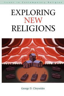 Exploring New Religions by George Chryssides