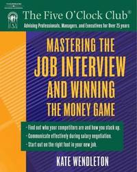 Mastering the Job Interview and Winning the Money Game by Kate Wendleton image