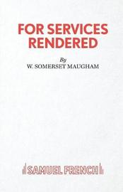 For Services Rendered by W.Somerset Maugham image