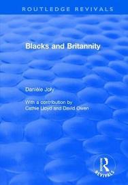 Blacks and Britannity by Daniele Joly