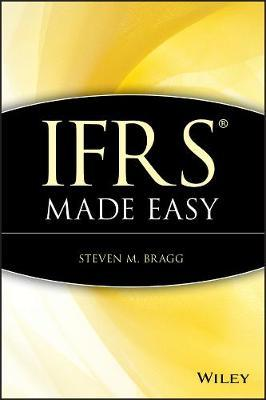 IFRS Made Easy by Steven M. Bragg image