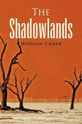 The Shadowlands by Morgan Charr image