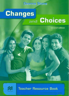 Changes and Choices: Teacher Resource Book