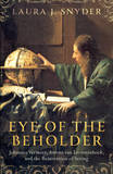 Eye of the Beholder by Laura J. Snyder