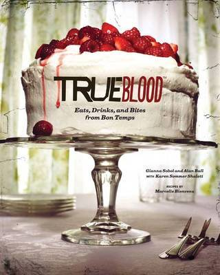 True Blood Cookbook by Karen Sommer Shalett image